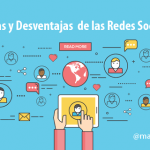 15 Ventajas y Desventajas de las Redes Sociales para empresas y profesionales