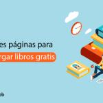 37 Mejores Páginas para Descargar Libros Gratis [PDF, ePub, Ebooks]